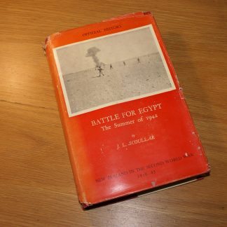 New Zealand WW2 Official History: Battle for Egypt. J.L. Scoullar