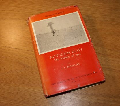 New Zealand WW2 Official History: Battle for Egypt. J.L. Scoullar