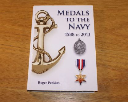 Medals to the Navy 1588-2013 Book