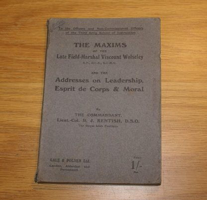 The Maxims of the Late Field-Marshal Viscount Wolseley