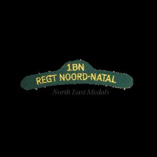 1st Battalion North Natal Regiment Cloth Shoulder Title Badge 'IBN REGT NOORD-NATAL'